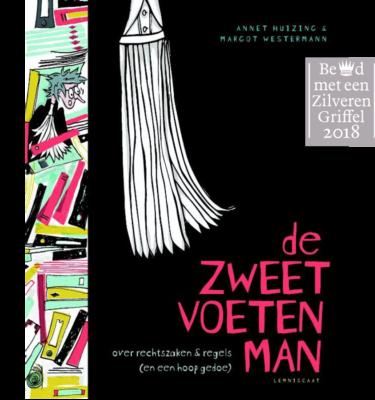 De zweetvoetenman - Annet Huizing - Margot Westermann - Casperle