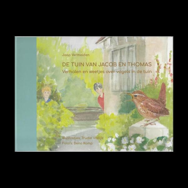 De tuin van Jacob en Thomas Jaap Vermeiden