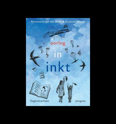Oorlog in inkt, dagboekverhalen Annemarie van den Brink
