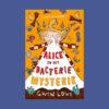 Alice en het bacteriemysterie Gwen Lowe Casperle
