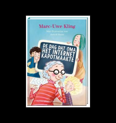 De dag dat oma het internet kapot maakte Marc Uwe Kling Casperle
