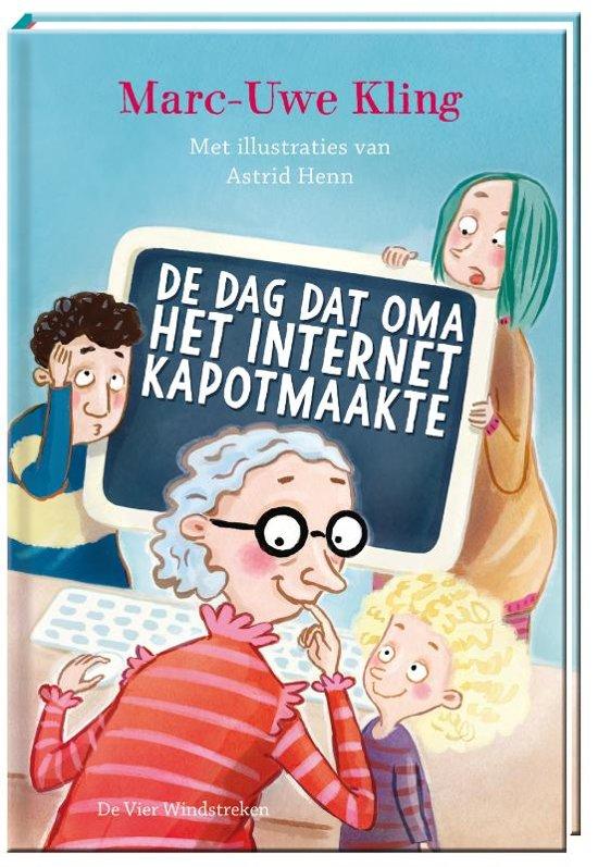 De dag dat oma het internet kapot maakte - Mark Uwe Kling_Casperle