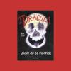 Dracula, de jacht op de vampier Bram Stoker