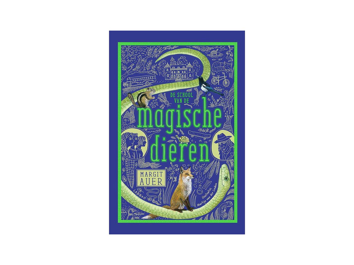 De school van de magische dieren Margit Auer