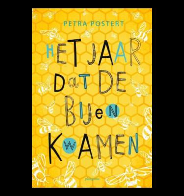 Het jaar dat de bijen kwamen Petra Postert