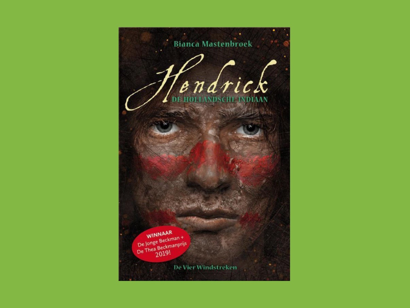 Boekbespreking Hendrick, de Hollandsche Indiaan
